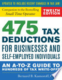 """""""475 Tax Deductions for Businesses and Self-Employed Individuals: An A-to-Z Guide to Hundreds of Tax Write-Offs"""" by Bernard B. Kamoroff"""