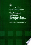 The Proposed Legislative Competence Order Relating To Transport