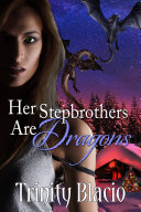 Her Stepbrothers are Dragons