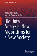 Big Data Analysis  New Algorithms for a New Society