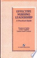 Effective Nursing Leadership