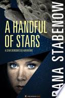 A Handful of Stars Book