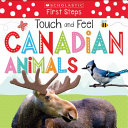 Scholastic Early Learners  Touch and Feel Canadian Animals
