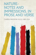 Nature Notes And Impressions In Prose And Verse