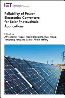 Reliability of Power Electronics Converters for Solar Photovoltaic Applications