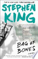 """Bag of Bones: A Novel"" by Stephen King"