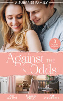 A Surprise Family: Against The Odds: Terms of Engagement / A Baby for the Boss / From Enemies to Expecting [Pdf/ePub] eBook