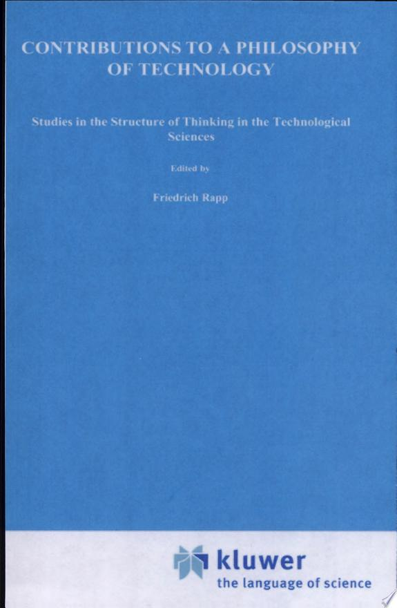 Contributions to a Philosophy of Technology