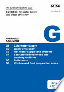 The Building Regulations 2000: Sanitation, hot Water Safety and Water Efficiency