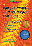 Hair  Clothing  and Tire Track Evidence