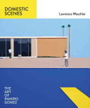 Domestic Scenes: The Art of Ramiro Gomez