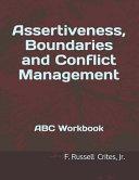Assertiveness  Boundaries and Conflict Management Book