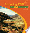 Exploring Peru with the Five Themes of Geography