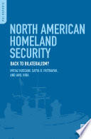North American Homeland Security Back To Bilateralism