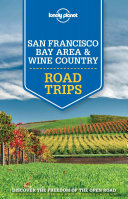 San Francisco Bay Area and Wine Country