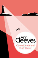 Come Death and High Water  A George and Molly Palmer Jones Novel 2