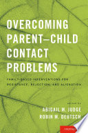 Overcoming Parent Child Contact Problems