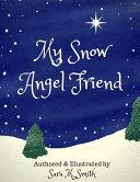 My Snow Angel Friend