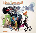 Read Online The Art of Hotel Transylvania 2 For Free