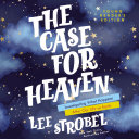 The Case for Heaven Young Reader's Edition Pdf