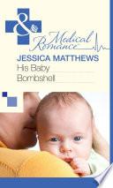 His Baby Bombshell  Mills   Boon Medical