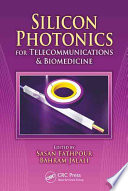 Silicon Photonics for Telecommunications and Biomedicine