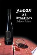 Booze at Breakfast
