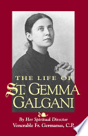The Life of St  Gemma Galgani