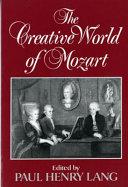 The Creative World of Mozart