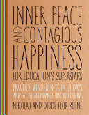 Inner Peace and Contagious Happiness for Education s Superstars