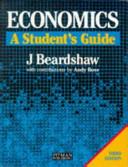 Economics: A Student's Guide