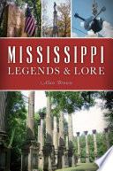 Mississippi Legends   Lore
