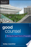 Good Counsel  : Meeting the Legal Needs of Nonprofits