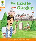 Oxford Reading Tree: Stage 6: Floppy's Phonics: The Castle Garden
