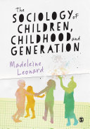 The Sociology of Children  Childhood and Generation