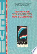International Symposium On Theory And Practice In Transport Economics Transport New Problems New Solutions Thirteenth International Symposium On Theory And Practice In Transport Economics Luxembourg 9 11 May 1995