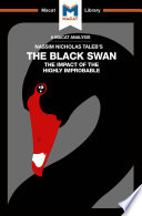 An Analysis of Nassim Nicholas Taleb's The Black Swan