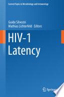 HIV 1 Latency