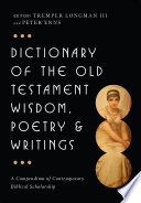 Dictionary Of The Old Testament Wisdom Poetry Writings