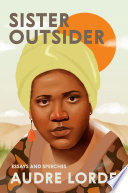 Sister outsider : essays and speeches / Audre Lorde