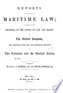 Reports of Cases Relating to Maritime Law