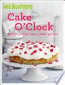 Good Housekeeping Cake O Clock