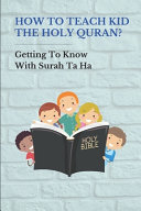How To Teach Kid The Holy Quran