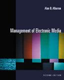 Management of Electronic Media