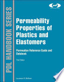 Permeability Properties of Plastics and Elastomers Book
