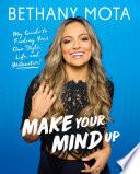 Make Your Mind Up Book PDF