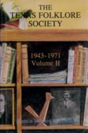 Texas Folklore Society: 1943-1971