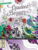 Opulent Bazaar Coloring Book  3 Books in 1