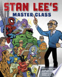 Stan Lee's How to Draw Comics Master Class