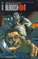 Bloodshot Vol  2  The RIse and the Fall TPB